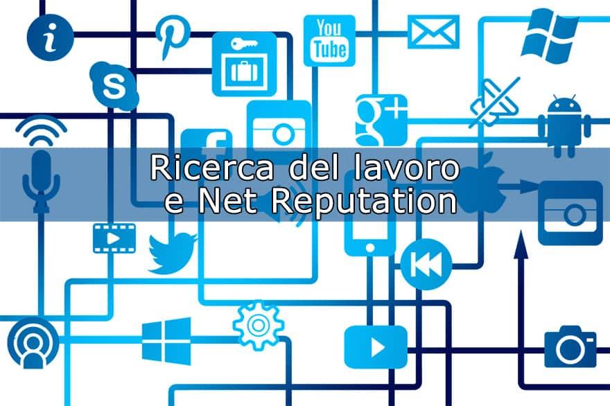 Ricerca del lavoro e Net Reputation