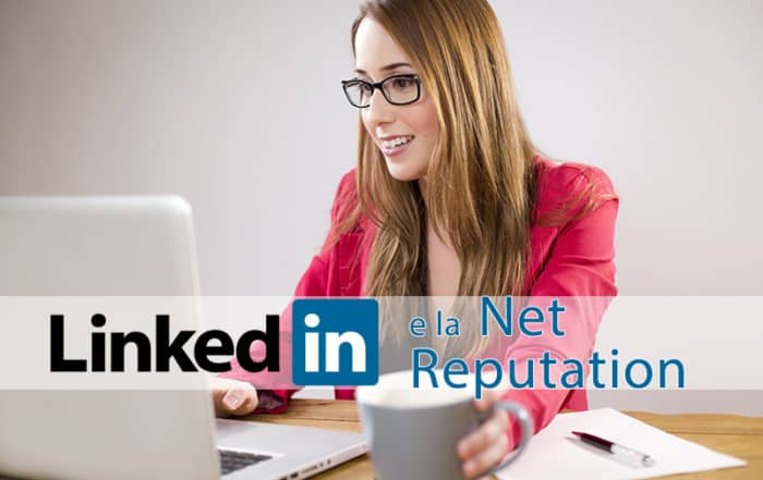 linkedin_e_la_net_reputation